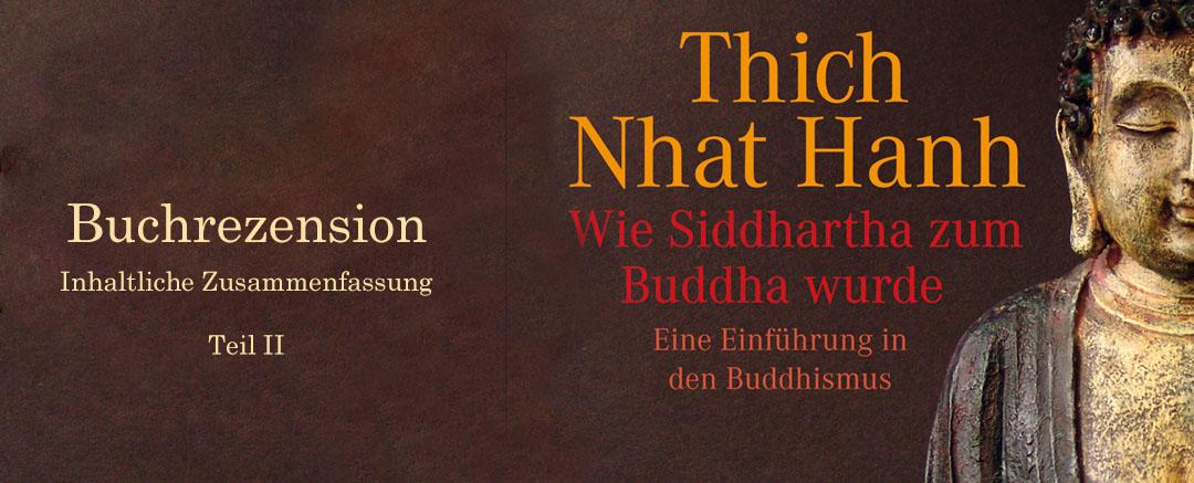 Buchrezension: Wie Siddhartha zum Buddha wurde | Inhalt Teil II