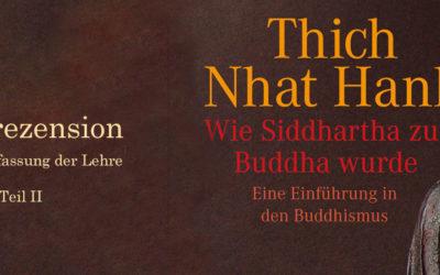 Buchrezension: Wie Siddhartha zum Buddha wurde | Die Lehre Teil II