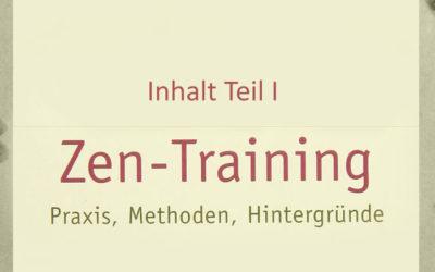 Buchrezension: Zen-Training – Inhalt Teil I: Praxis