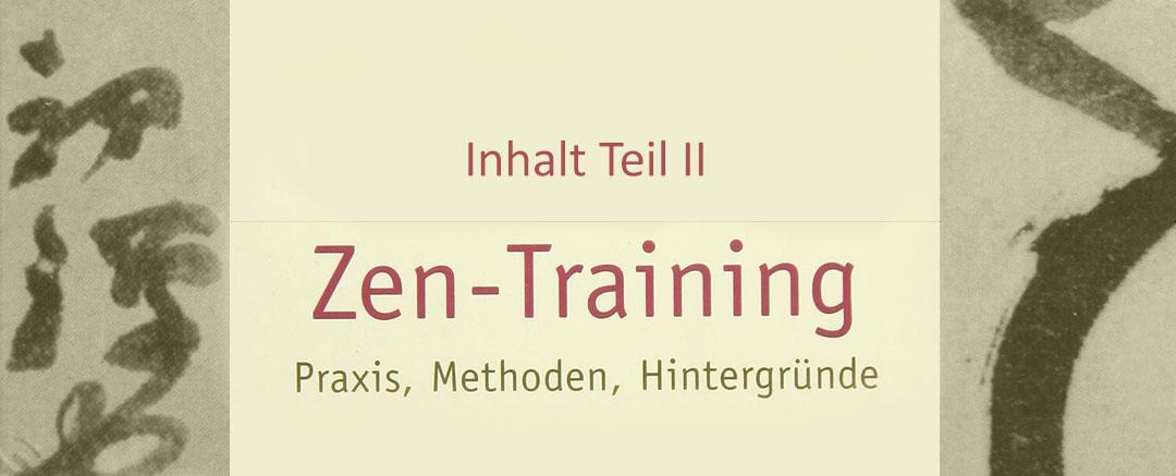 Buchrezension: Zen-Training – Inhalt Teil II: Theorie