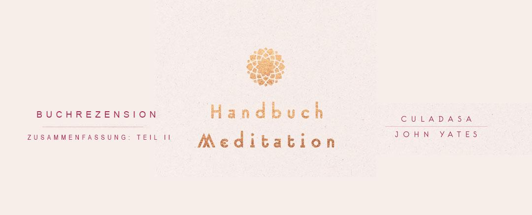 Buchrezension: Handbuch Meditation | Inhalt Teil II
