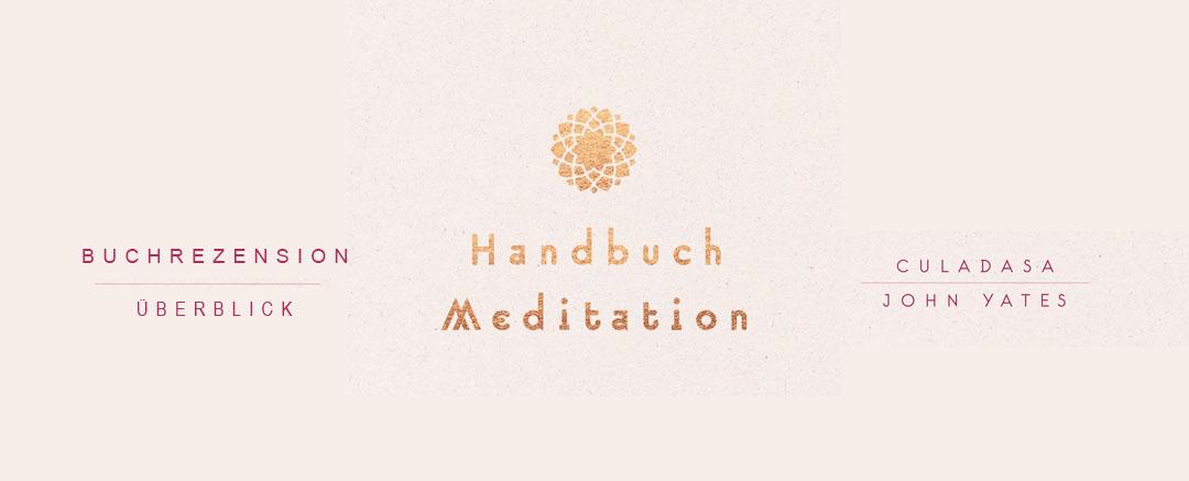 Buchrezension: Handbuch Meditation | Überblick