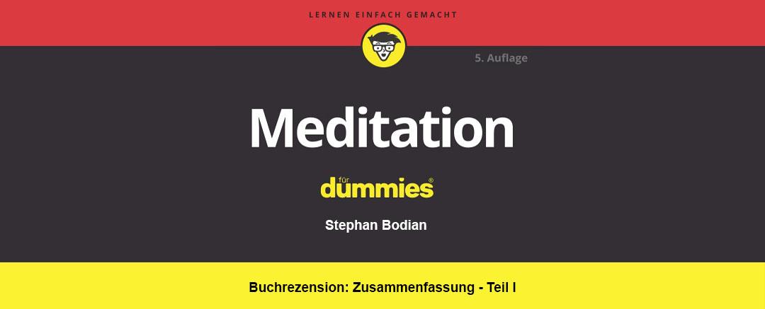 Buchrezension: Meditation für Dummies | Inhalt Teil I und II